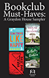 Book Club Must-Haves: A Graydon House Sampler: Something Like Happy\Best Day Ever\Perfectly Undone\House of Shadows