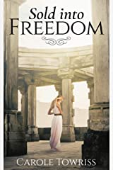 Sold Into Freedom (Planting Faith Book 1) Kindle Edition