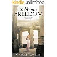Sold Into Freedom (Planting Faith Book 1)
