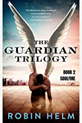 SoulFire: The Guardian Trilogy, Book 2