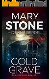 Cold Grave (Ellie Kline Series Book 5)