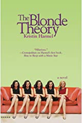 The Blonde Theory Kindle Edition