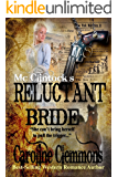 McClintock's Reluctant Bride (The McClintocks Book 3)