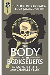 The Body in the Bookseller's: A Sherlock and Lucy Short Story (The Sherlock and Lucy Mystery Series Book 21) Kindle Edition