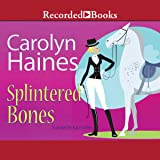 Splintered Bones