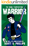 The Room-Temperature Warrior (Pete, Drinker of Blood Book 4)