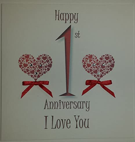 Stupendous Handmade First Anniversary Card I Love You Amazon Co Uk Kitchen Funny Birthday Cards Online Alyptdamsfinfo