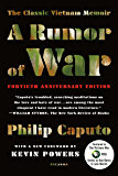 A Rumor of War: The Classic Vietnam Memoir (40th Anniversary Edition)