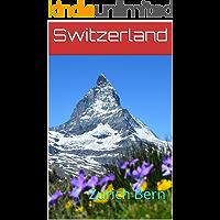Switzerland: Zurich Bern (Photo Book Book 142)