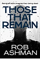 Those That Remain (The Mechanic Trilogy Book 1) Kindle Edition