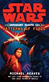 Patterns of Force: Star Wars Legends (Coruscant Nights, Book