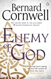 Enemy of God: A Novel of Arthur (Warlord Chronicles)