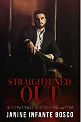 Straightened Out (The Pastore Crime Family Book 1) Kindle Edition