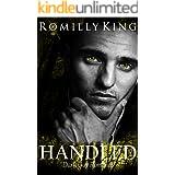 Handled : A dark gay romance (Handled Series Book 1)