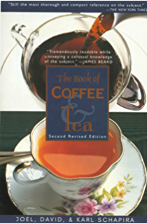 The Book of Coffee and Tea: A Guide to the Appreciation of Fine Coffees,