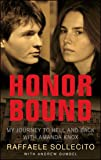 Honor Bound: My Journey to Hell and Back with Amanda Knox