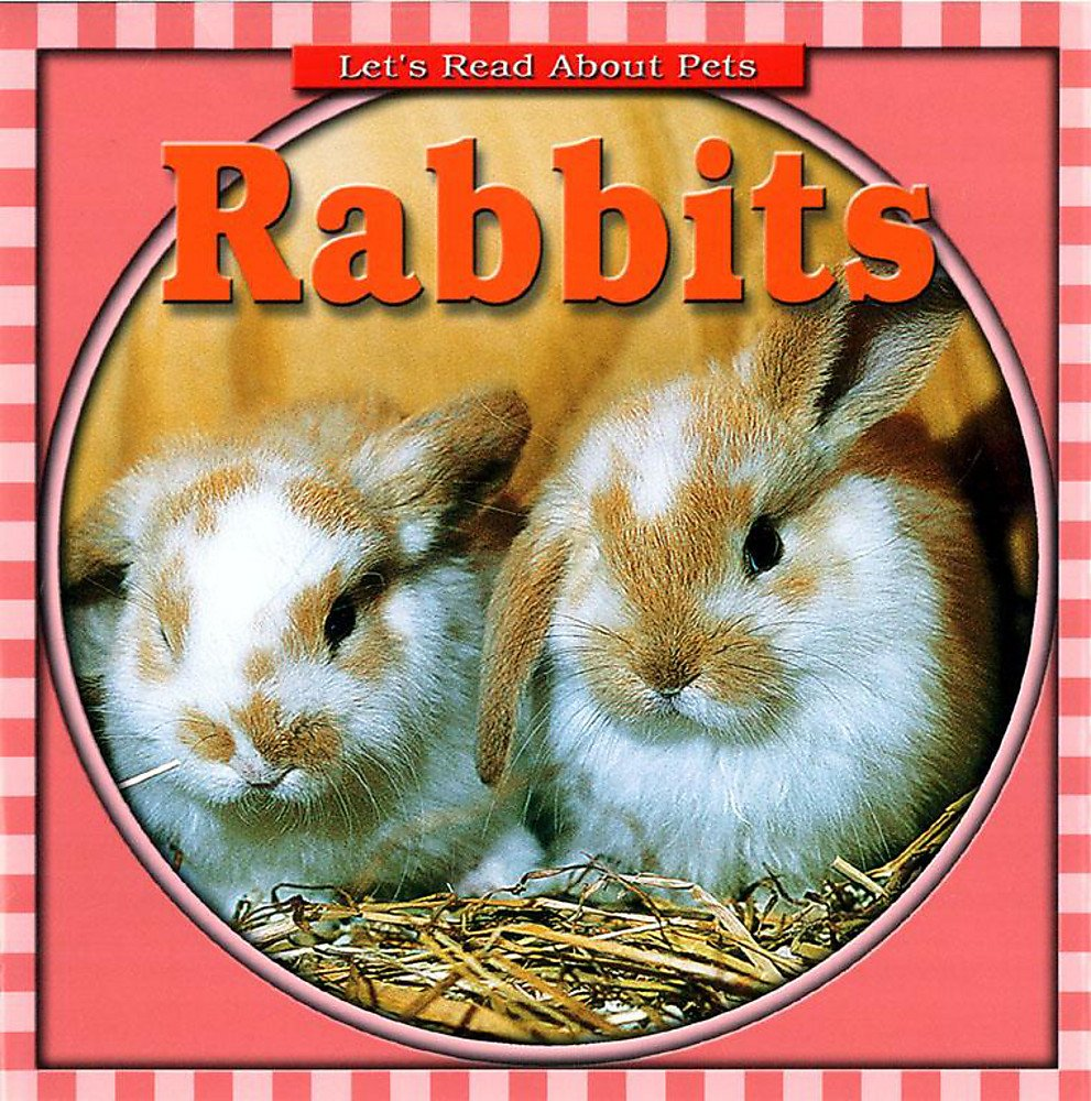 Rabbits (Let's Read About Pets) ebook