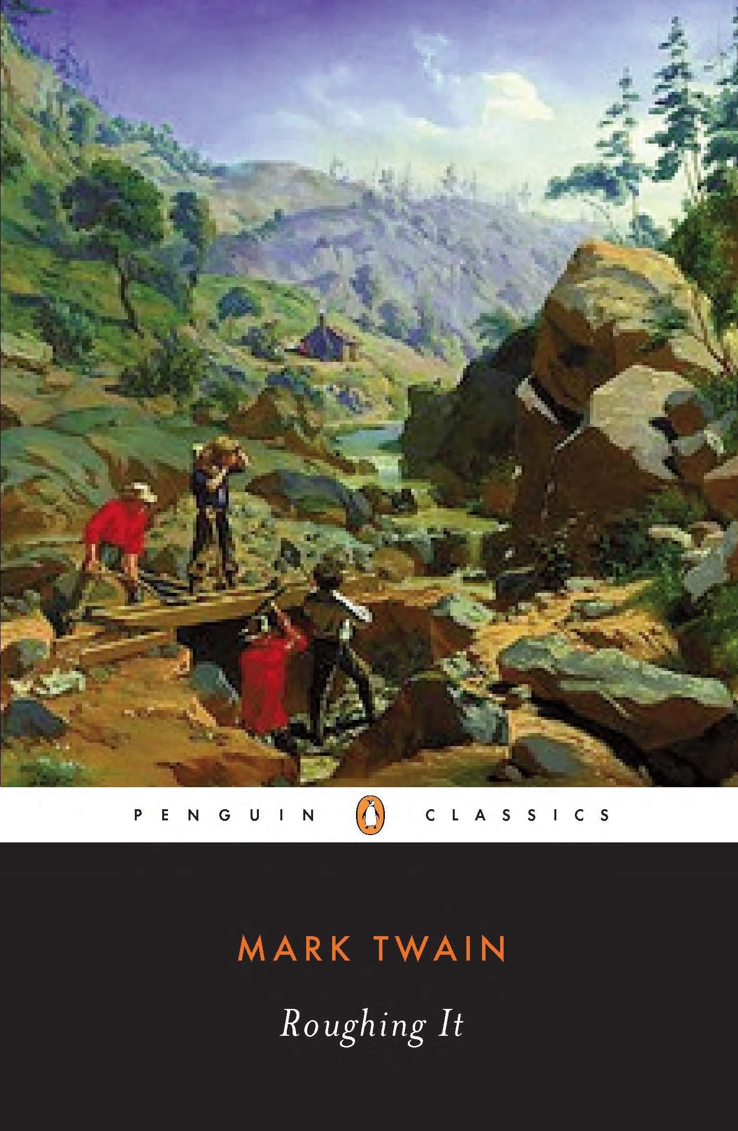 Roughing it (The Penguin American Library)