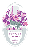 The Beauties of a Cottage Garden (English Journeys)