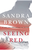 Seeing Red: The brand new thriller from #1 New York Times bestseller