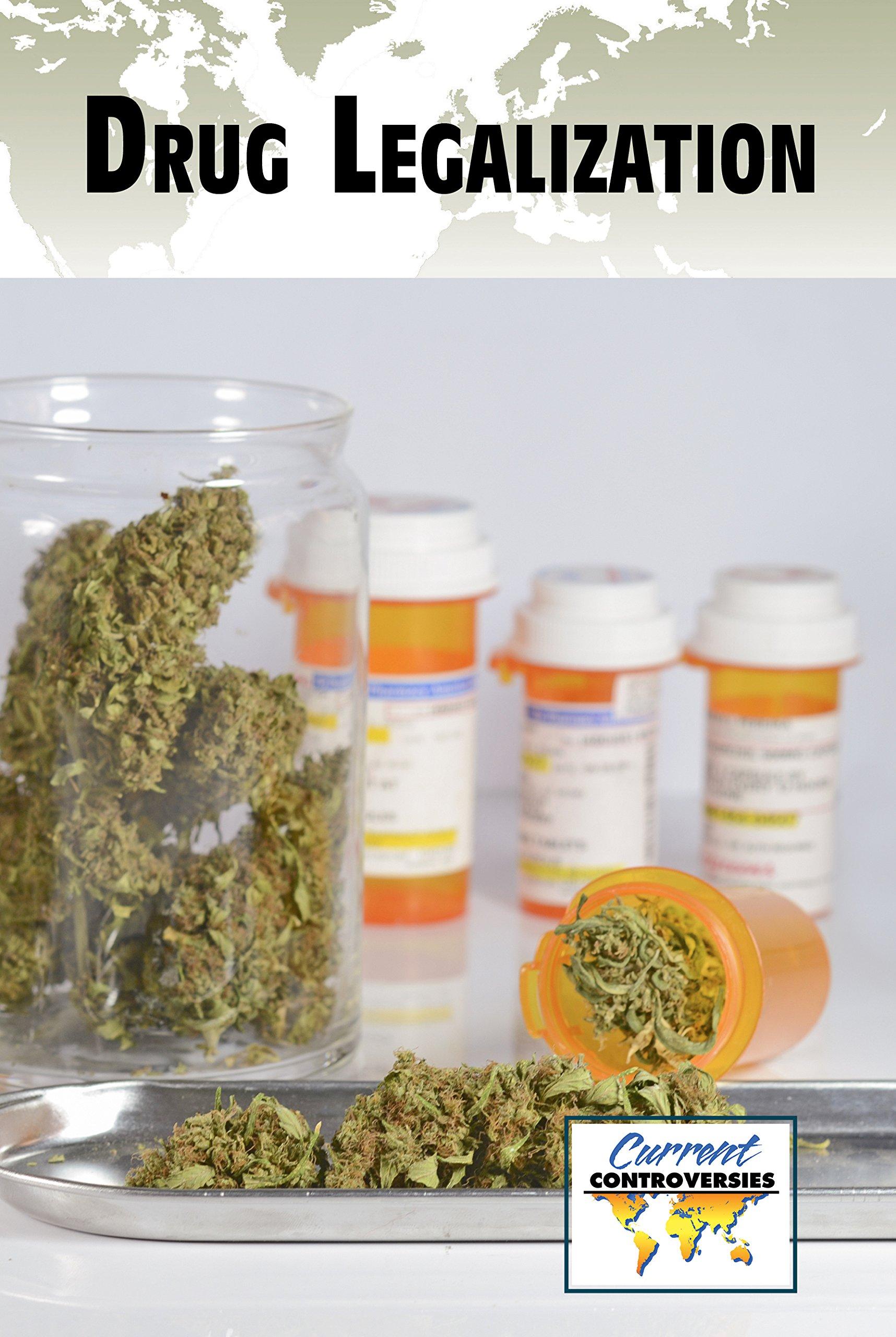 Drug Legalization (Current Controversies) pdf