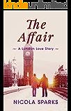 The Affair: A London Love Story