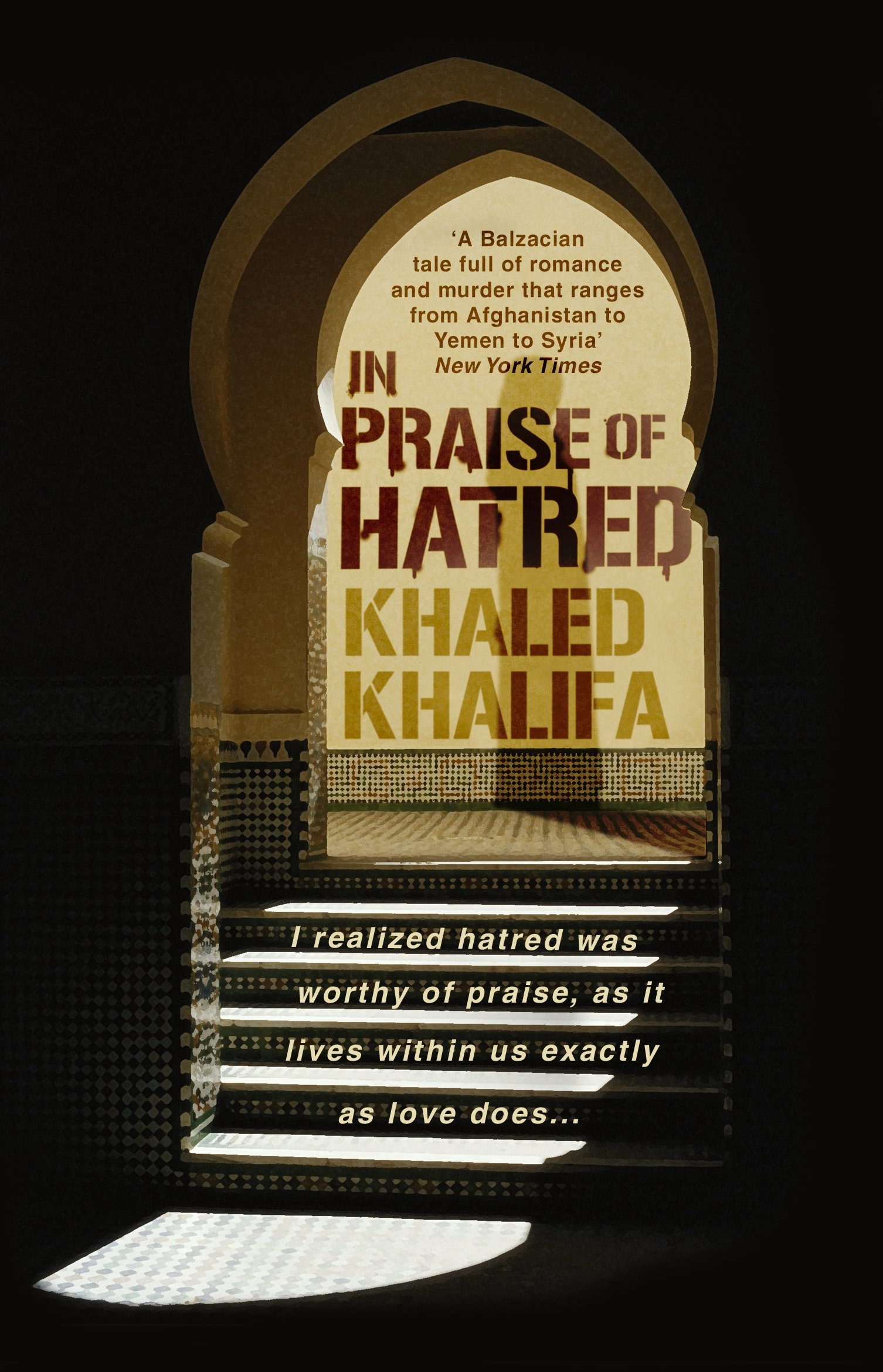 In Praise of Hatred: Amazon.co.uk: Khalifa, Khaled, Price, Leri:  9780552776134: Books