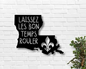 Tamengi Laissez Les Bon Temps Rouler Metal Sign - Louisiana Metal Sign - Fleur De Lis Metal Sign - Cajun Metal Wall Art - French Metal Wall Art