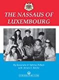 The Nassaus of Luxembourg