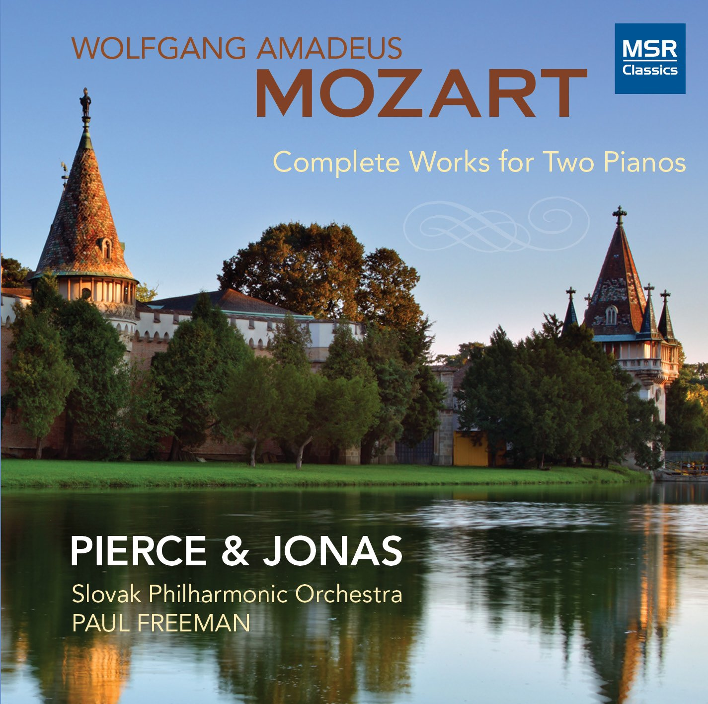Mozart: Complete Works for Two Pianos - Concerto in E-flat, K.365; Sonata in D, K.448; Adagio and Fugue in C minor, K.546/K.426; Larghetto and Allegro in E-flat major by Msr Classics