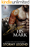 Bear His Mark: A Second Chance Bear Shifter Romance (Wylde Den Book 1)
