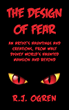 The Design of Fear: An Artist's Hauntings and Creations, from Walt Disney World's Haunted Mansion and Beyond