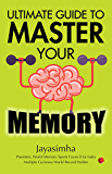 Ultimate Guide to Master Your Memory