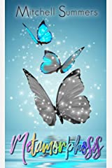 Metamorphosis: A Short Story of Love and Acceptance. Kindle Edition