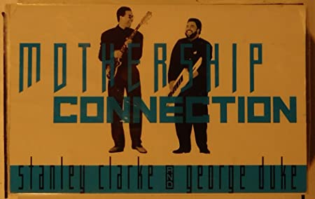 Stanley Clarke, George Duke - Mothership Connection (Single ...