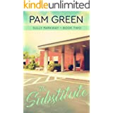 The Substitute (Sully Parkway Book 2)