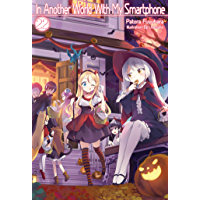 In Another World With My Smartphone: Volume 22 (English Edition)