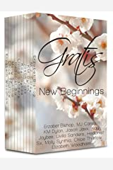 Gratis : New Beginnings: an erotica anthology (Gratis Anthologies Book 2) Kindle Edition