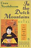 In the Dutch Mountains (Penguin International Writers)