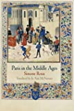 Paris in the Middle Ages (The Middle Ages Series)