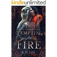 Tempting the Fire: A Dystopian High Fantasy (The Darkest Day Book 2)