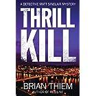Thrill Kill: A Matt Sinclair Mystery