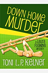 Down Home Murder (A Laura Fleming Mystery Book 1) Kindle Edition