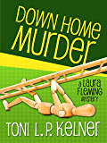 Down Home Murder (A Laura Fleming Mystery Book 1)
