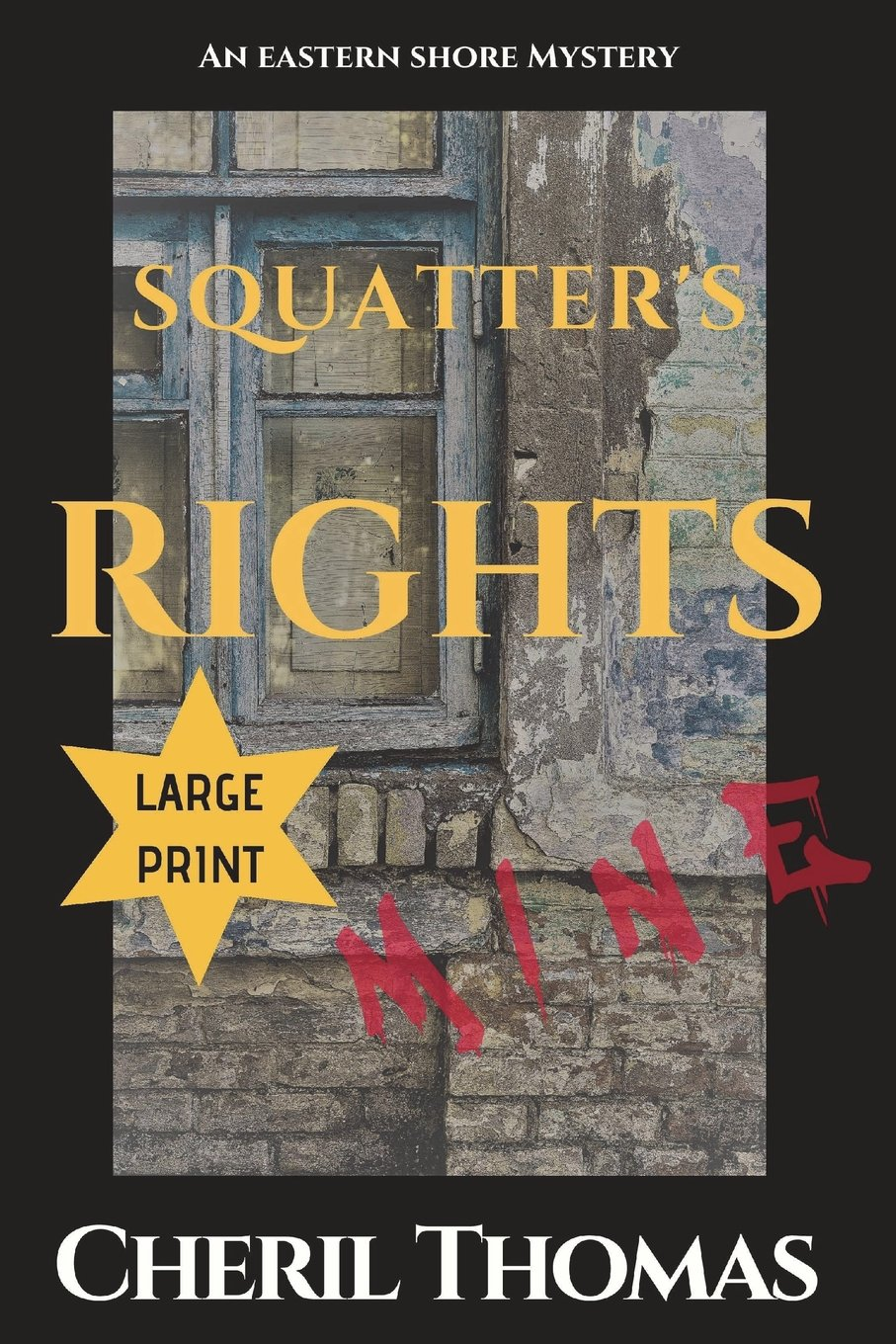 Squatter's Rights Large Print: An Eastern Shore Mystery (Eastern Shore Mysteries) (Volume 1) PDF
