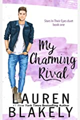 My Charming Rival (Stars In Their Eyes Duet Book 1) Kindle Edition
