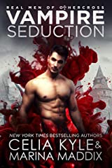 Vampire Seduction: Paranormal Romance (Real Men of Othercross Book 1) Kindle Edition