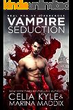 Vampire Seduction: Paranormal Romance (Real Men of Othercross Book 1)