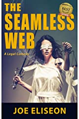 The Seamless Web: A Legal Comedy Kindle Edition