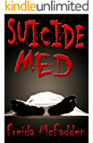 Suicide Med (Prescription: Murder Book 1)